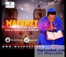 Waconzy - Nma Mekwa Ozor
